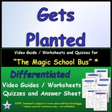 Differentiated Worksheet, Quiz, Ans for Magic School Bus - Gets Planted *