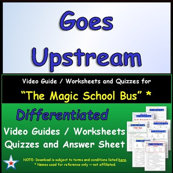 Differentiated Worksheet, Quiz, Ans for Magic School Bus - Goes Upstream  *