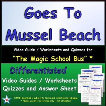 Differentiated Worksheet, Quiz, Ans for Magic School Bus - Goes To Mussel Beach*