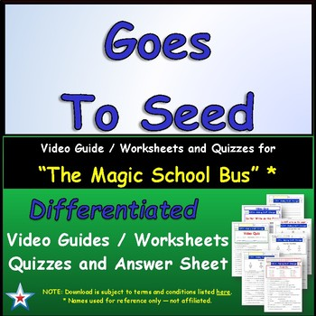 """A Magic School Bus ** """"Goes to Seed"""" Worksheet, Answer Sheet, Two Quizzes."""