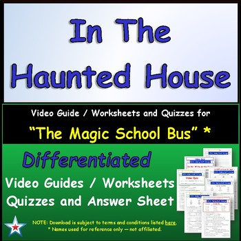 "A Magic School Bus ** ""In Haunted House  "" Worksheet, Ans Sheet, Two Quizzes."
