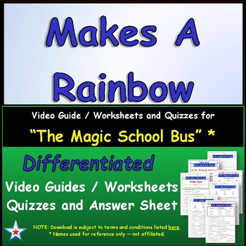 "A Magic School Bus ** ""Makes A Rainbow ""  Worksheet, Ans S"