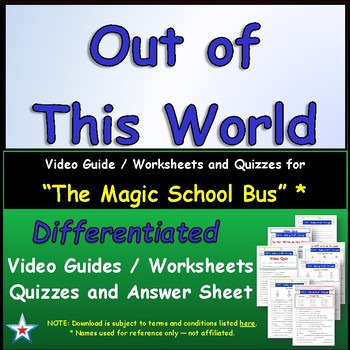 "A Magic School Bus ** ""Out of This World"" Worksheet, Answer Sheet, Two Quizzes."