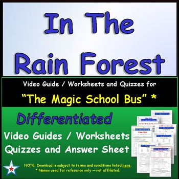 "A Magic School Bus ** ""Rain Forest"" Worksheet, Answer Sheet, Two Quizzes."