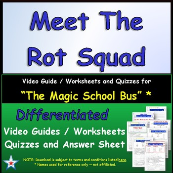 Differentiated Worksheet, Quiz, Ans for Magic School Bus - Meets The Rot Squad *