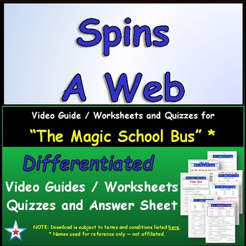 Differentiated Worksheet, Quiz, Ans for Magic School Bus - Spins A Web *