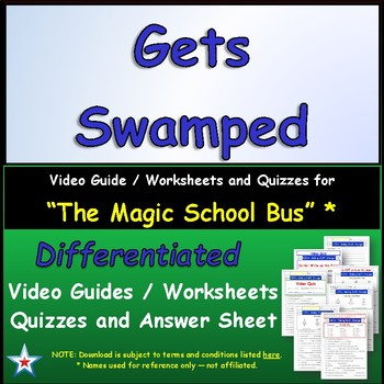 """A Magic School Bus ** """"Gets Swamped"""" Worksheet, Answer Sheet, Two Quizzes."""