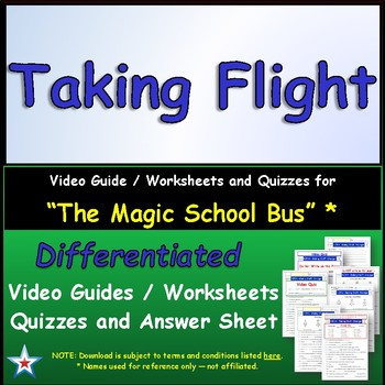 Differentiated Worksheet, Quiz, Ans for Magic School Bus - Taking Flight  *