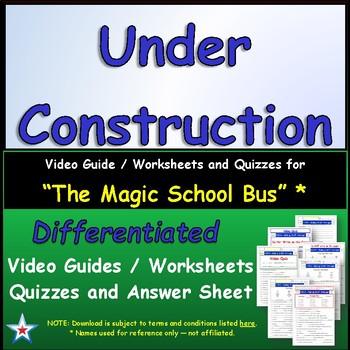 "A Magic School Bus ** ""Under Construction""  Worksheet, Ans"