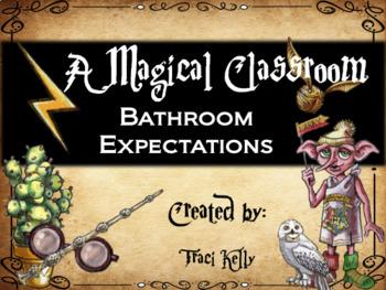 A Magical Classroom - Classroom Posters and Decor - Bathroom Rules
