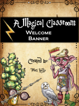 A Magical Classroom - Classroom Posters and Decor - Welcome Banner
