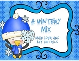 A Main Idea & Detail Wintery Mix