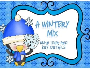 A Main Idea & Detail Wintery Mix
