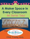 A Maker Space in Every Classroom CCSS & STEAM Promoting