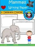 A+ Mammals ... Writing Paper