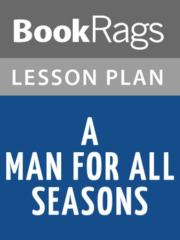 A Man for All Seasons Lesson Plans