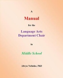 A Manual for the Language Arts Department Chair in Middle School