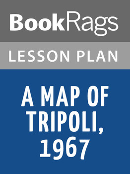 A Map of Tripoli, 1967 Lesson Plans
