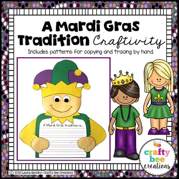 A Mardi Gras Tradition Craftivity