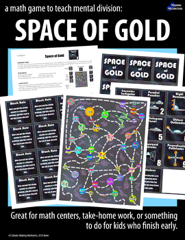 A Math Game to Teach Mental Division:  SPACE OF GOLD