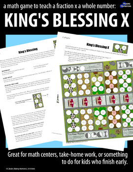 A Math Game to Teach a Fraction x a Number:  KING'S BLESSING X