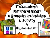 A Math Inquiry Presentation: Tessellations All Around Us