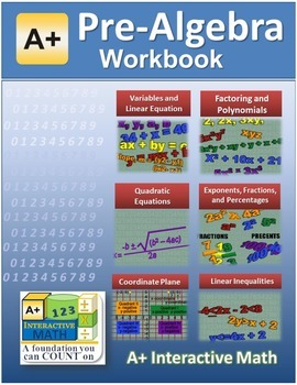 """""""A+ Math"""" Pre-Algebra (7th/8th Math) Workbook (Worksheets, Exams & Answer Keys)"""
