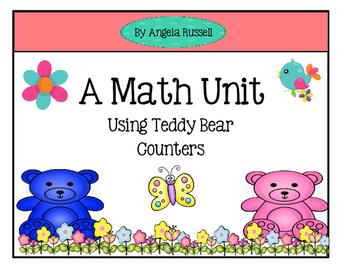 A  Math Unit Using Teddy Bear Counters