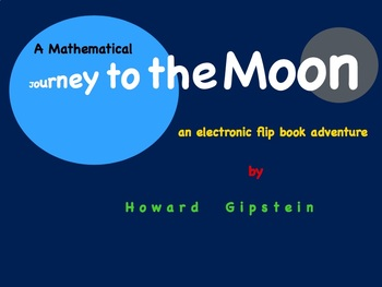 A Mathematical Journey to the Moon