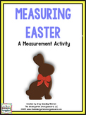 A Measurement Egg-Stravaganza!  An Easter Measuring Creation!