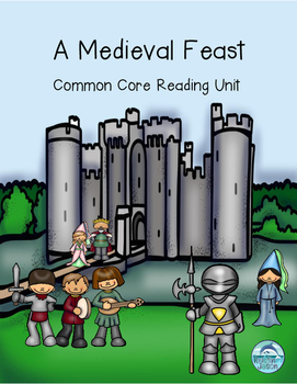 A Medieval Feast Reading Unit