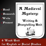 A Medieval Mystery: Medieval Activity Unit - Writing & Storytelling
