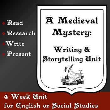 A Medieval Mystery: Writing and Storytelling Unit with Lessons