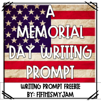 A Memorial Day Writing Prompt