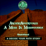 A Mess in Mesopotamia - Ancient Adventures Listening Comprehension & Vocabulary
