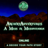A Mess in Mesopotamia ONLINE Ancient Adventures Reading Co