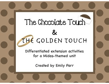 A Midas-Themed Unit: The Chocolate Touch & The Golden Touch