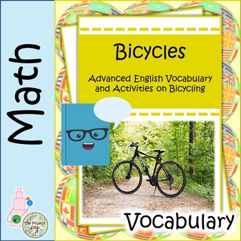 Bicycles: A Math and Science Resource on Engineering Vocabulary