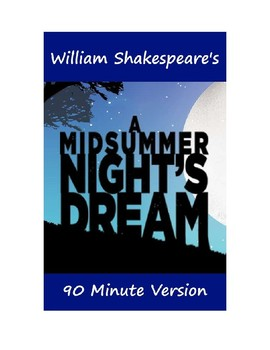 A Midsummer Night's Dream - 90 Minute Version