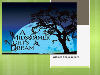 A Midsummer Night's Dream ~ Introduction POWERPOINT
