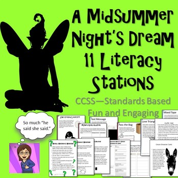 A Midsummer Night's Dream Literacy Stations CCSS