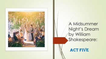A Midsummer Night's Dream by William Shakespeare: Act Five