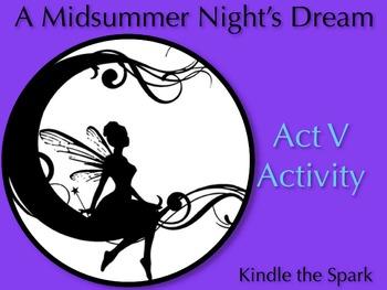 A Midsummer Night's Dream Act 5 Activity
