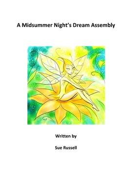 A Midsummer Night's Dream Assembly