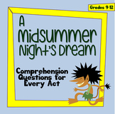A Midsummer Night's Dream - Comprehension Questions for Every Act