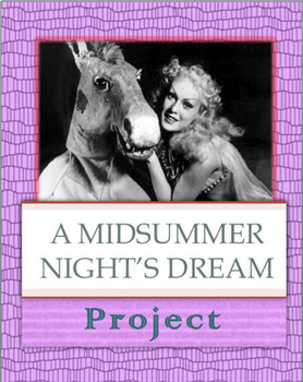 A Midsummer Night's Dream: Modern Adaptation Project