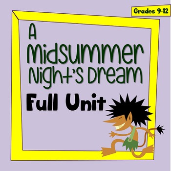 A Midsummer Nights Dream Full Unit Pre During And After Reading