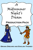 A Midsummer Night's Dream Production Pack (Abridged Play)