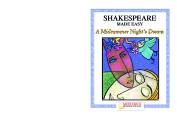 A Midsummer Nights Dream Reading Guide (Shakespeare Made Easy)