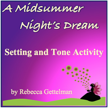 A Midsummer Night's Dream Setting and Tone Activity